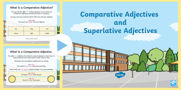 Using Comparative or Superlative '-er' and '-est' PowerPoint - Comparative, Superlative, English, Spelling Patterns, Spellings, Writing, Key Stage One, KS1, Year 2