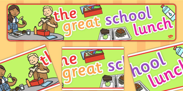 The Great School Lunch Display Banner - display, banner, school