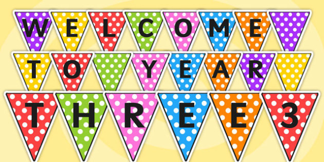 Welcome to Year Three Bunting - bunting, welcome, year three, welcome to year three, welcome bunting, year three bunting, welcome year three, display