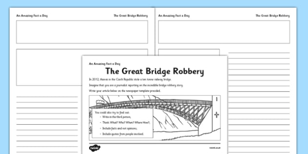 The Great Bridge Robbery Activity Sheet - newspaper report, robbery, fact of the day, activity, worksheet