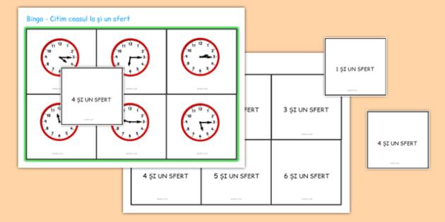 Ceasul la și un sfert - Cartonașe pentru jocul de Bingo - ceasul, un sfert, și un sfert, unități de măsură pentru timp, timp, ore, minute, romanian, materiale, materiale didactice, română, romana, material, material didactic
