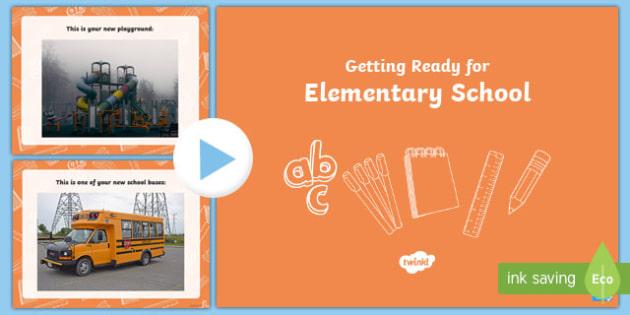 Get Ready For... Elementary School! Editable PowerPoint