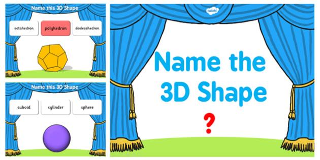 Name the 3D Shape UKS2 PowerPoint Quiz - quiz, 3d, shape, 6