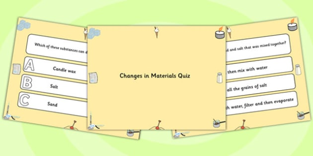 Changes in Materials PowerPoint Quiz - materials, powerpoint