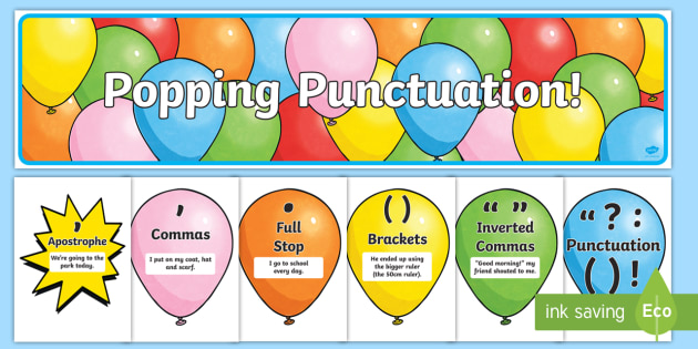 Popping Punctuation Balloon Display Pack - punctuate, balloon, punctuation, display, ideas, explanation, SPaG, poster