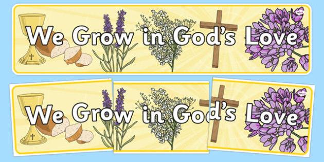 We Grow In God's Love Display Banner - we grow in gods love, display banner, display, banner, grow, god, love