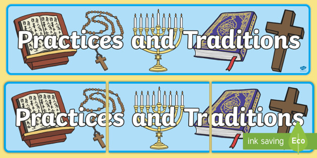 Practices and Traditions Display Banner CfE - display banner, cfe