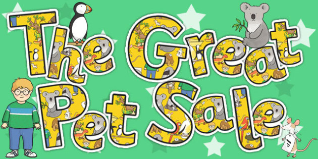 Title of the Book Display Lettering to Support Teaching on The Great Pet Sale - books