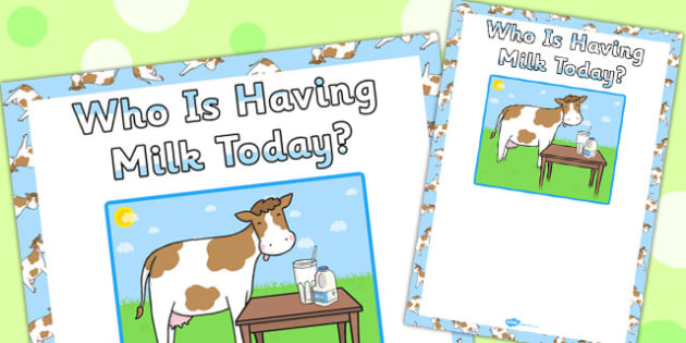 Who Is Having Milk Today Sign - poster, display, milk, drink, class