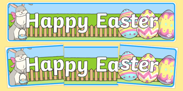 Happy Easter Display Banner - Easter Topic, Easter Banner, Happy Easter Banner, Easter Topic, Foundation, KS1, Easter, Easter resource, Easter teaching resource, Easter Display, Easter, bible, egg, Jesus, cross, Easter Sunday, bunny, chocolate, hot c