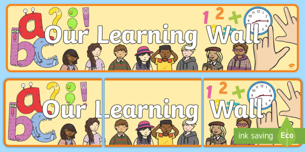 Our Learning Wall Display Banner - our, learning, wall, display, banner, learning wall, themed banner, header, display banner, learning wall banner