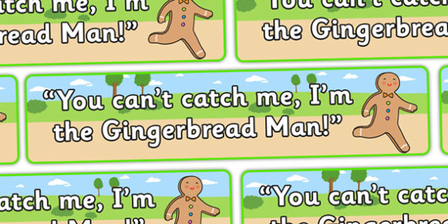 The Gingerbread Man Display Banner (Catch Me) - Gingerbread man, banner, display, traditional tales, tale, fairy tale, gingerbread, little old man, little old woman, fox, run run