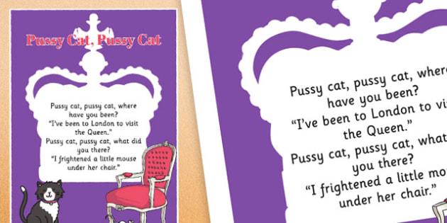 Pussy Cat Pussy Cat Nursery Rhyme Poster - rhymes, poem, display