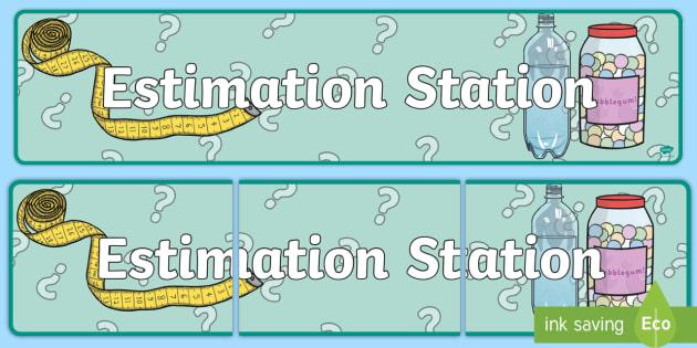Estimation Station Display Banner - estimation station, display banner, display, banner, estimation, station