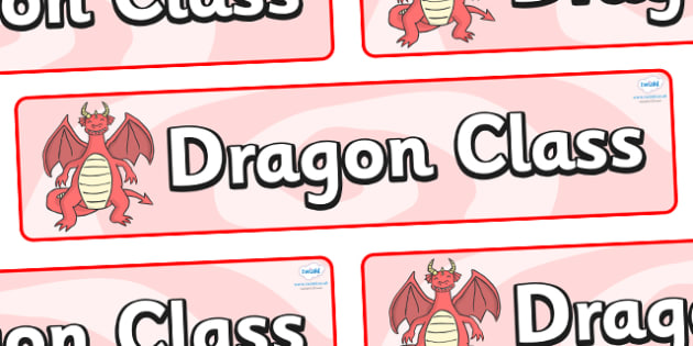 Dragon Themed Classroom Display Banner - Themed banner, banner, display banner, Classroom labels, Area labels, Poster, Display, Areas