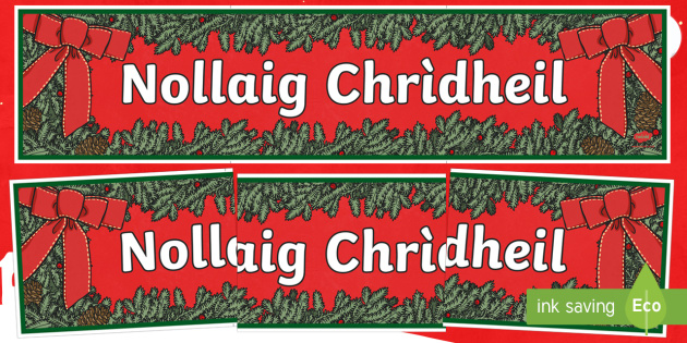 CfE Merry Christmas Banner (Scottish Gaelic) Display Banner-Scottish