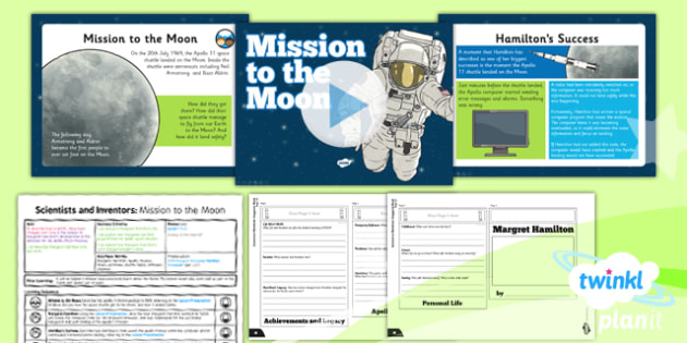 PlanIt - Science Year 5 - Scientists and Inventors Lesson 3: Mission to the Moon Lesson Pack - Margaret Hamilton, Apollo 11, moon landings, software, computer, space