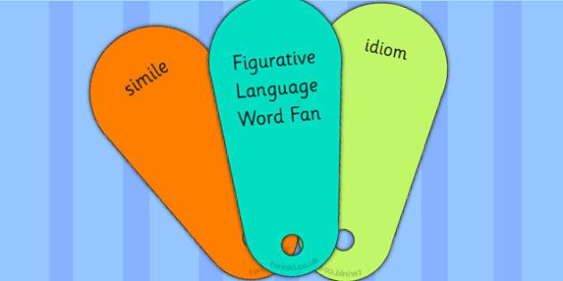 Y5 6 Discuss Evaluate how Authors Figurative Language Word Fans