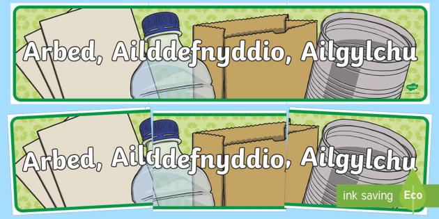 Baner Arddangosfa Eco - Arbed, Ailddefnyddio, Ailgylchu