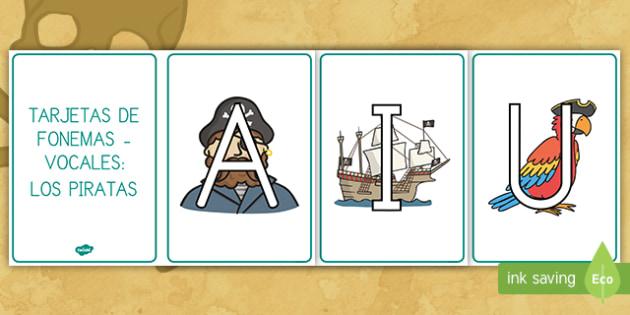 Tarjetas de fonemas - vocales: Los piratas - Los piratas, proyecto, transcurricular, el mar, barcos, lecto, leer, lectura, ,Spanish