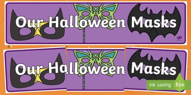 Our Halloween Masks Display Banner