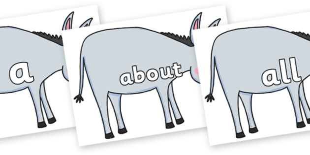 100 High Frequency Words on Hullabaloo Donkey to Support Teaching on Farmyard Hullabaloo - High frequency words, hfw, DfES Letters and Sounds, Letters and Sounds, display words