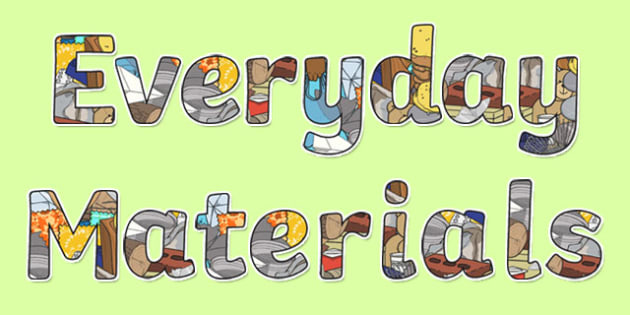 Everyday Materials Display Lettering - Science lettering, Science display, Science display lettering, everyday materials, display lettering