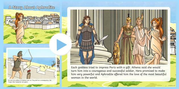 A Story About Aphrodite PowerPoint - Request KS2, Aphrodite, goddess, Eris, Hera, Athena, fairest, golden apple, Paris, Troy, prince, Hel
