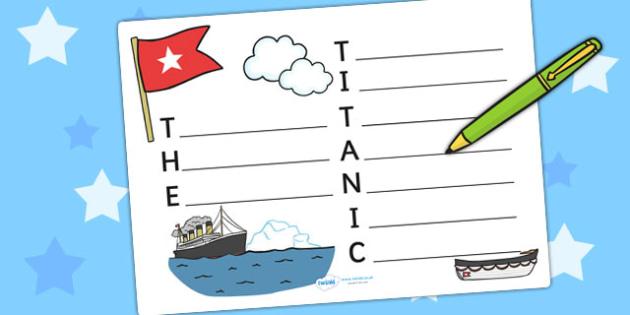 The Titanic Acrostic Poem Template - titanic, acrostic poem, poem