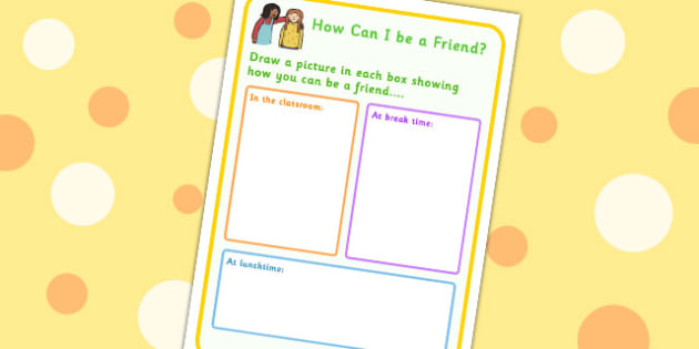 How Can I Be A Friend? Drawing Activity Sheet - friendship, SEN