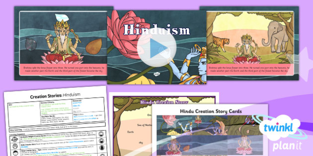RE: Creation Stories: Hinduism Year 6 Lesson Pack 3