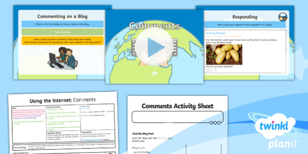 PlanIt - Computing Year 2 - Using the Internet Lesson 6: Comments Lesson Pack - Y2 PlanIt Computing Using the Internet, internet, safety, search, web, world wide, www, chrome, expl