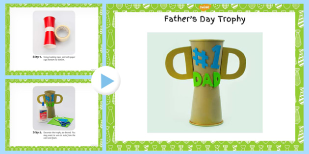 Father's Day Trophy Craft Instructions Powerpoint - craft, trophy