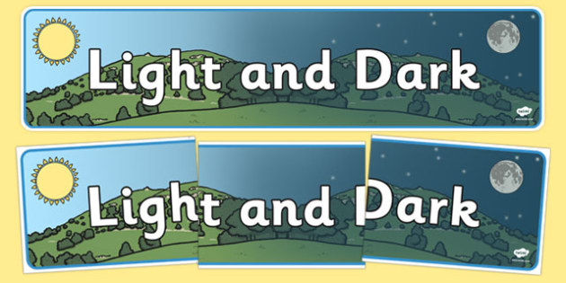 Light and Dark Display Banner - Display banner,  Light and Dark, science, day, night, shadow, reflection, reflective, bright, tint, colour, shade