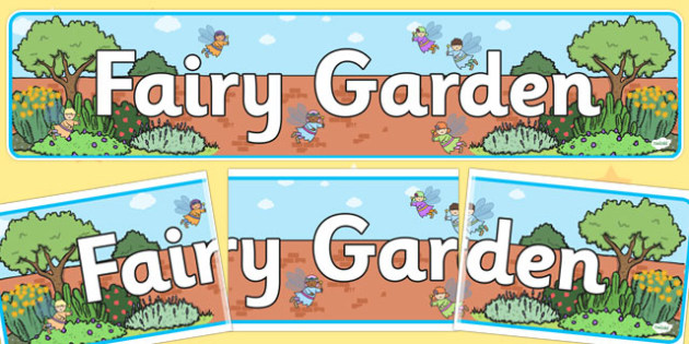 Fairy Garden Display Banner - fairy, garden, display, banner