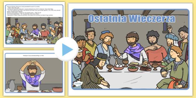 Prezentacja PowerPoint Ostatnia Wieczerza po polsku - wielkanoc