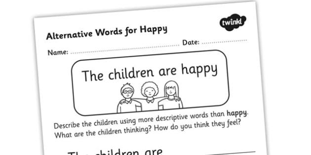 Alternative Words For Happy Worksheet - alternative words for happy, better words for happy, other words for happy, synonyms, synonym worksheet, ks2