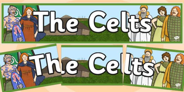 The Celts Display Banner - the celts, display banner, banner, header, banner for display, display header, header for display, display, classroom display