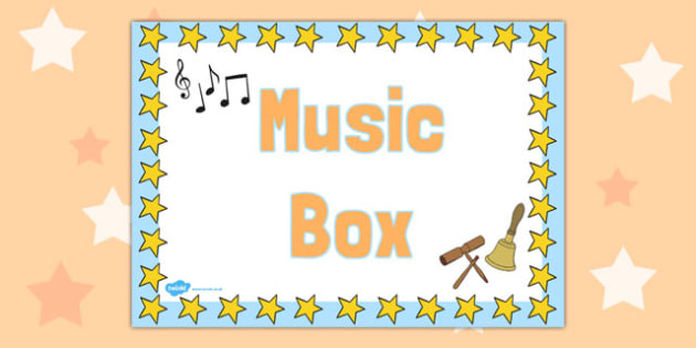 Music Box Label - sign, organisation, tidying, storage, early years, ks1, key stage 1, ks2, key stage 2, instruments,