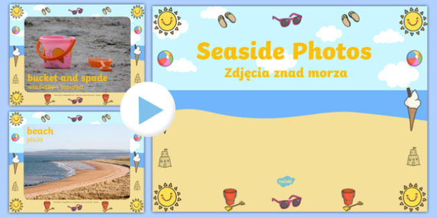 Seaside Display Photo PowerPoint Polish Translation - polish, seaside, the seaside, at the seaside, beach, seaside powerpoint, seaside photo powerpoint, seaside photos, beach photos