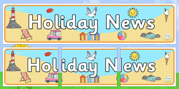 Holiday News Display Banner - summer holidays, holiday news, holidays, beach, my holiday, holidays and travel, display, banner