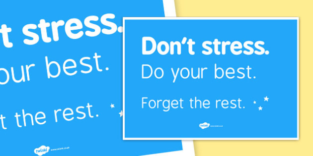 Don't Stress, Be Your Best Display Posters