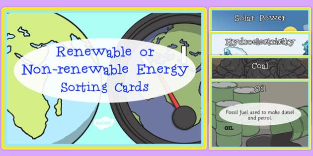 Renewable and Non-Renewable Energy Sorting Cards - renewable, non-renewable, energy, sorting cards