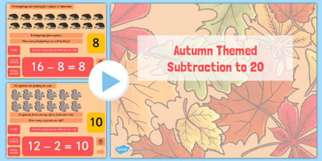 Autumn Themed Subtraction to 20 PowerPoint - seasons, weather, presentation, less, less than, twenty, maths, numeracy, counting, difference, ks1, key stage 1, early years