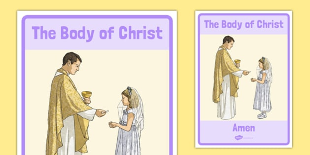 The Body of Christ Display Poster - religion, communion, first holy communion, christ, mass, eucharist, body of christ, display, poster, sacred space