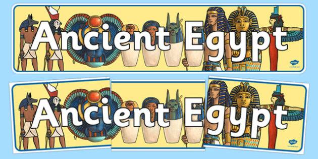 Ancient Egyptians Display Banner - Ancient Egyptian, history, Egyptians, display, banner, poster, sign, Egypt, pyramids, Pharaoh, hierogliphics, hieroglyphs, Tutankhamun, Giza, Dahshur, Mummy