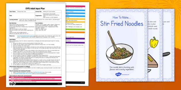 Making Stir-Fried Noodles EYFS Adult Input Plan and Resource Pack - plans, food, stir-fried noodles, eyfs, pack