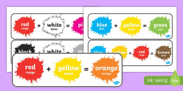 Colour Mixing Pack French Translation - Colour posters, Colouring mixing, mix, colour, display, poster, posters, black, white, red, green, blue, yellow, orange, purple, pink, brown