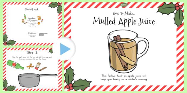 Mulled Apple Juice Recipe PowerPoint - australia, recipe, apple