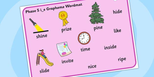 Phase 5 i_e Grapheme Word Mat - phase five, graphemes, phases
